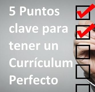 5 puntos clave para tener un cv perfecto