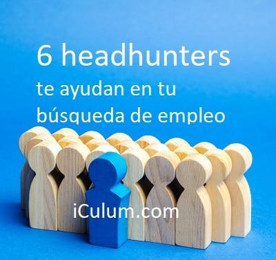 Headhunters te ayudan en tu búsqueda de empleo